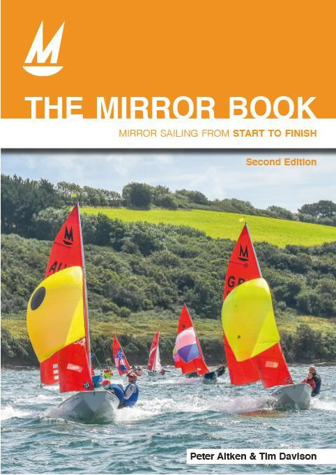 The cover of the 2nd edition of The Mirror Book - photo of Mirrors spinnaker reaching during the 2017 Mirror Worlds